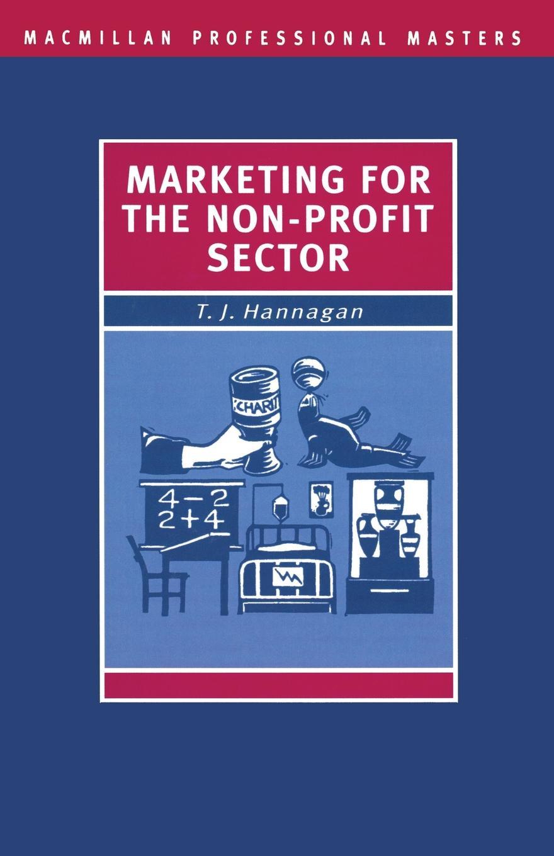 Tim Hannagan Marketing for the Non-Profit Sector building non profit communities online