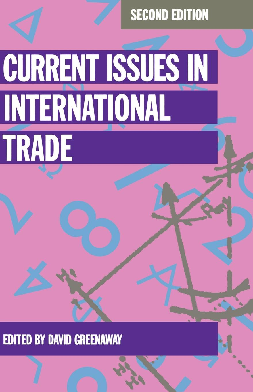 Current Issues in International Trade international trade and agriculture