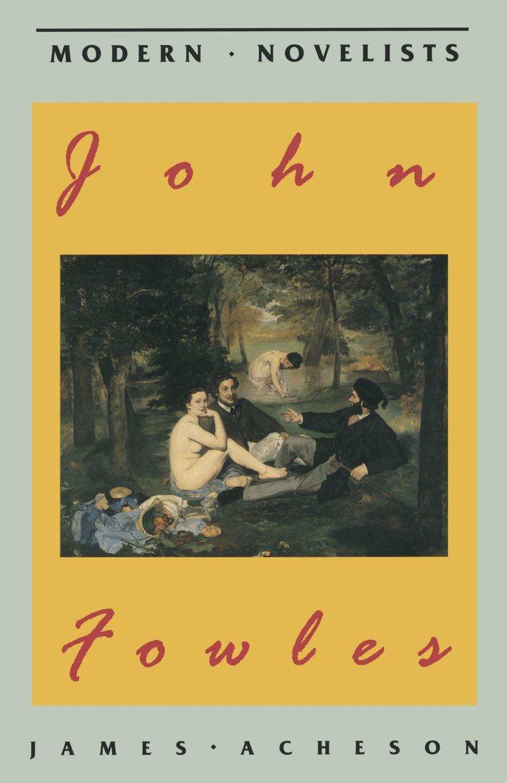 James Acheson John Fowles цена и фото