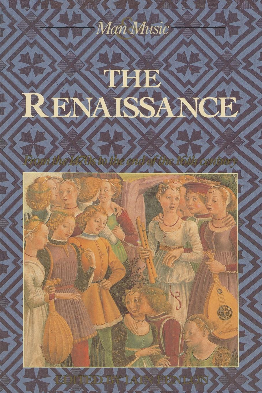 The Renaissance. From the 1470s to end of 16th century