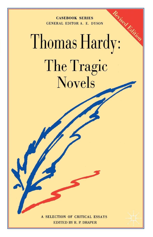 лучшая цена R. P. Draper Thomas Hardy. The Tragic Novels