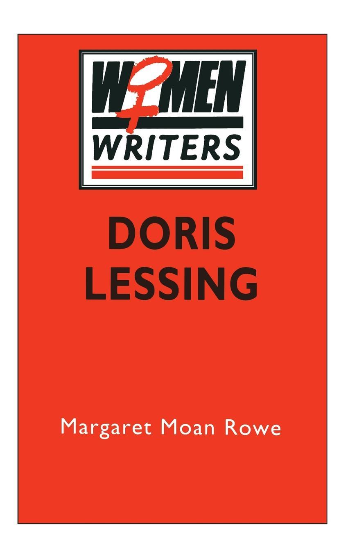 Margaret Moan Rowe Doris Lessing doris lessing the grass is singing