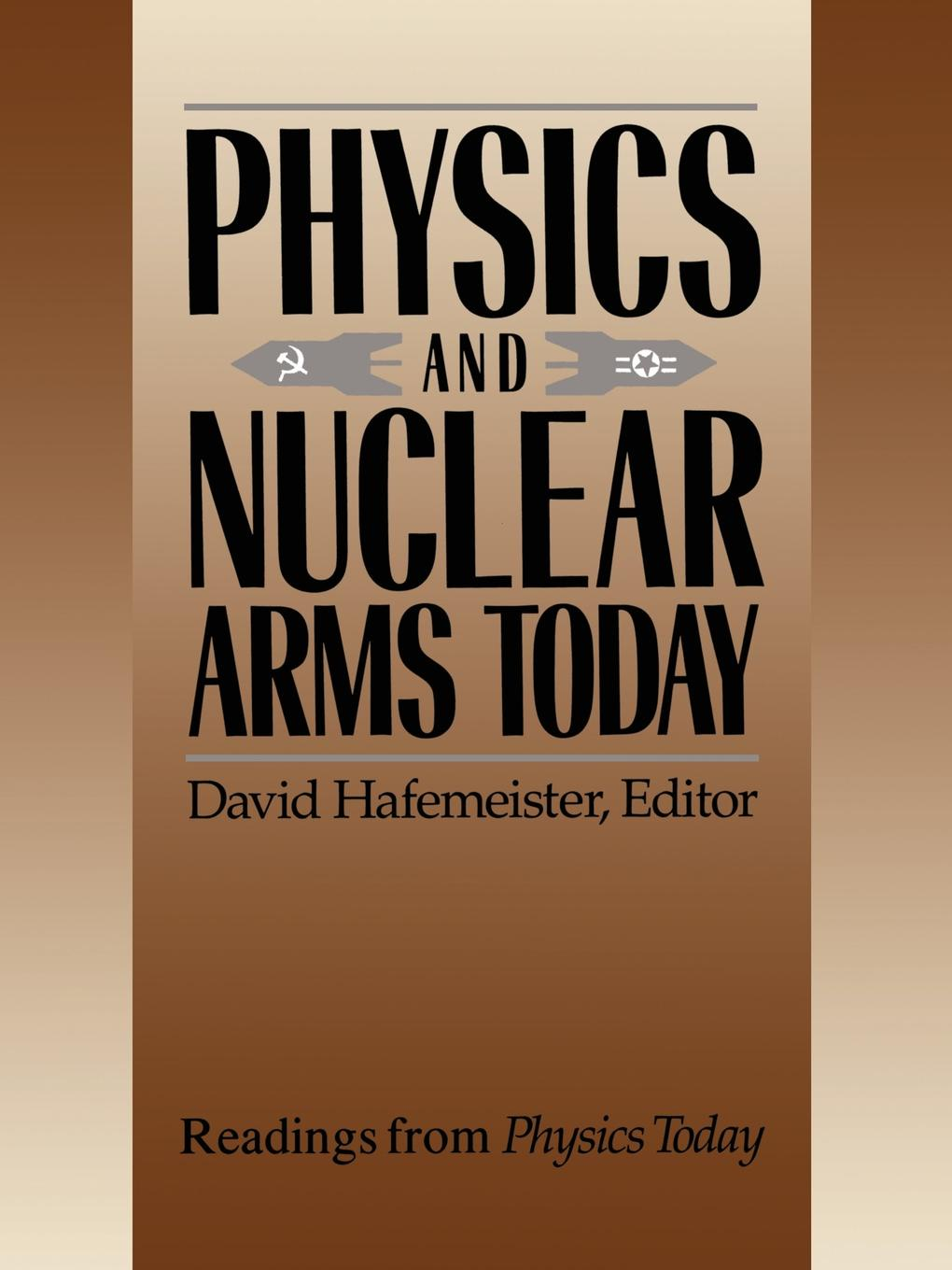 Physics and Nuclear Arms Today w heisenberg nuclear physics