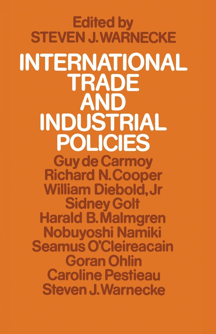 Steven Joshua Warnecke International Trade and Industrial Policies. Government Intervention and an Open World Economy international trade and agriculture