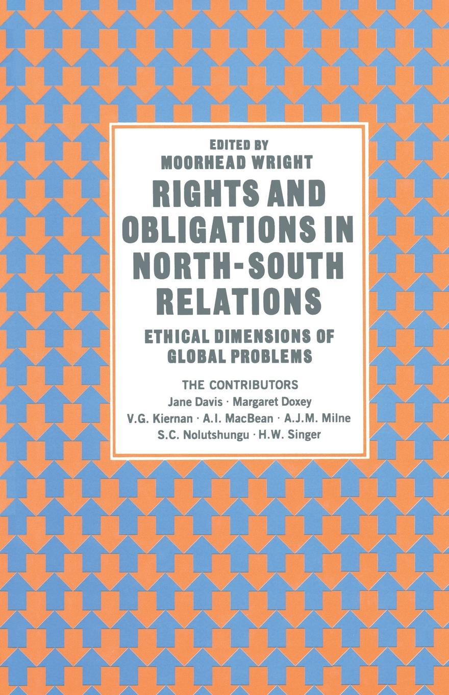 Rights and Obligations in North-South Relations. Ethical Dimensions of Global Problems
