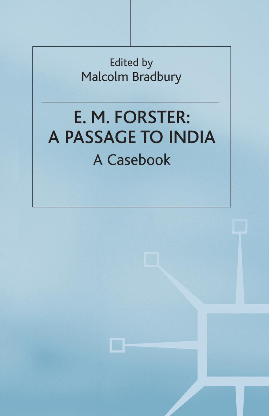 E.M.Forster. A Passage to India michael brokensha rough passage