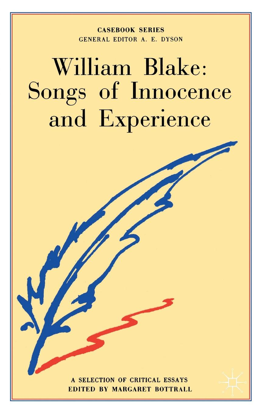 William Blake. Songs of Innocence and Experience william blake on self and soul