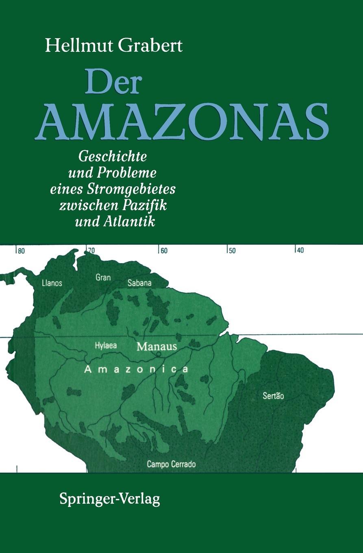 Hellmut Grabert Der AMAZONAS ivo tšetõrkin minu amazonas jõkke pissimine keelatud