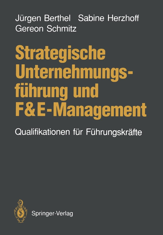 Strategische Unternehmungsfuhrung und F&E-Management цена и фото