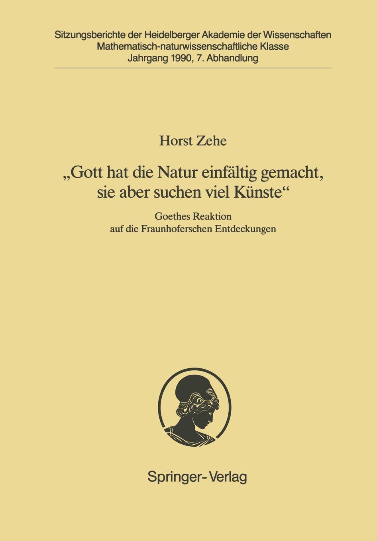 Horst Zehe .Gott hat die Natur einfaltig gemacht, sie aber schon viel Kunste e mandyczewski gott in der natur d 757