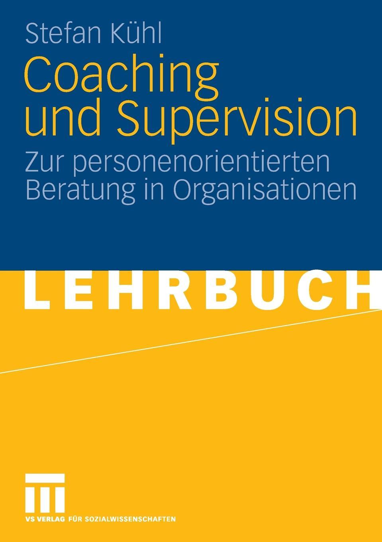 Stefan Kühl Coaching und Supervision stefan fleuth supervision und coaching in der individualpadagogischen jugendhilfe