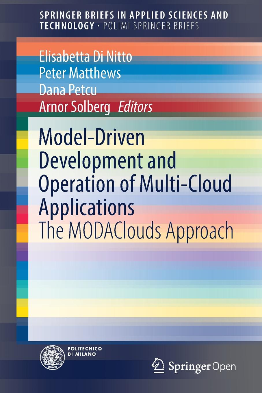 лучшая цена Model-Driven Development and Operation of Multi-Cloud Applications. The MODAClouds Approach