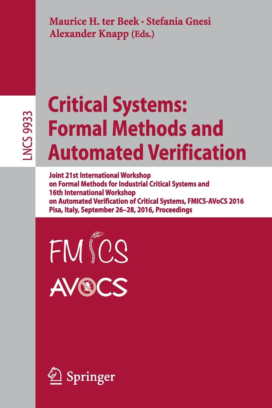 Critical Systems. Formal Methods and Automated Verification : Joint 21st International Workshop on Formal Methods for Industrial Critical Systems and 16th International Workshop on Automated Verification of Critical Systems, FMICS-AVoCS ... automated recognition of handwritten malayalam scripts