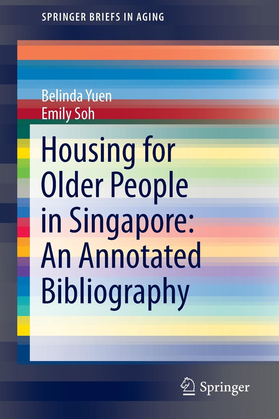 Belinda Yuen, Emily Soh Housing for Older People in Singapore. An Annotated Bibliography лазерная головка dh2 soh