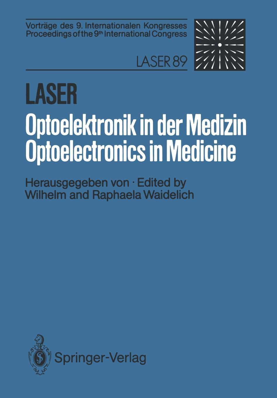 Laser/Optoelektronik in der Medizin / Laser/Optoelectronics in Medicine цены онлайн