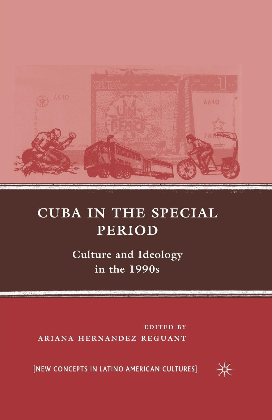 Cuba in the Special Period. Culture and Ideology in the 1990s educational reform in europe history culture and ideology