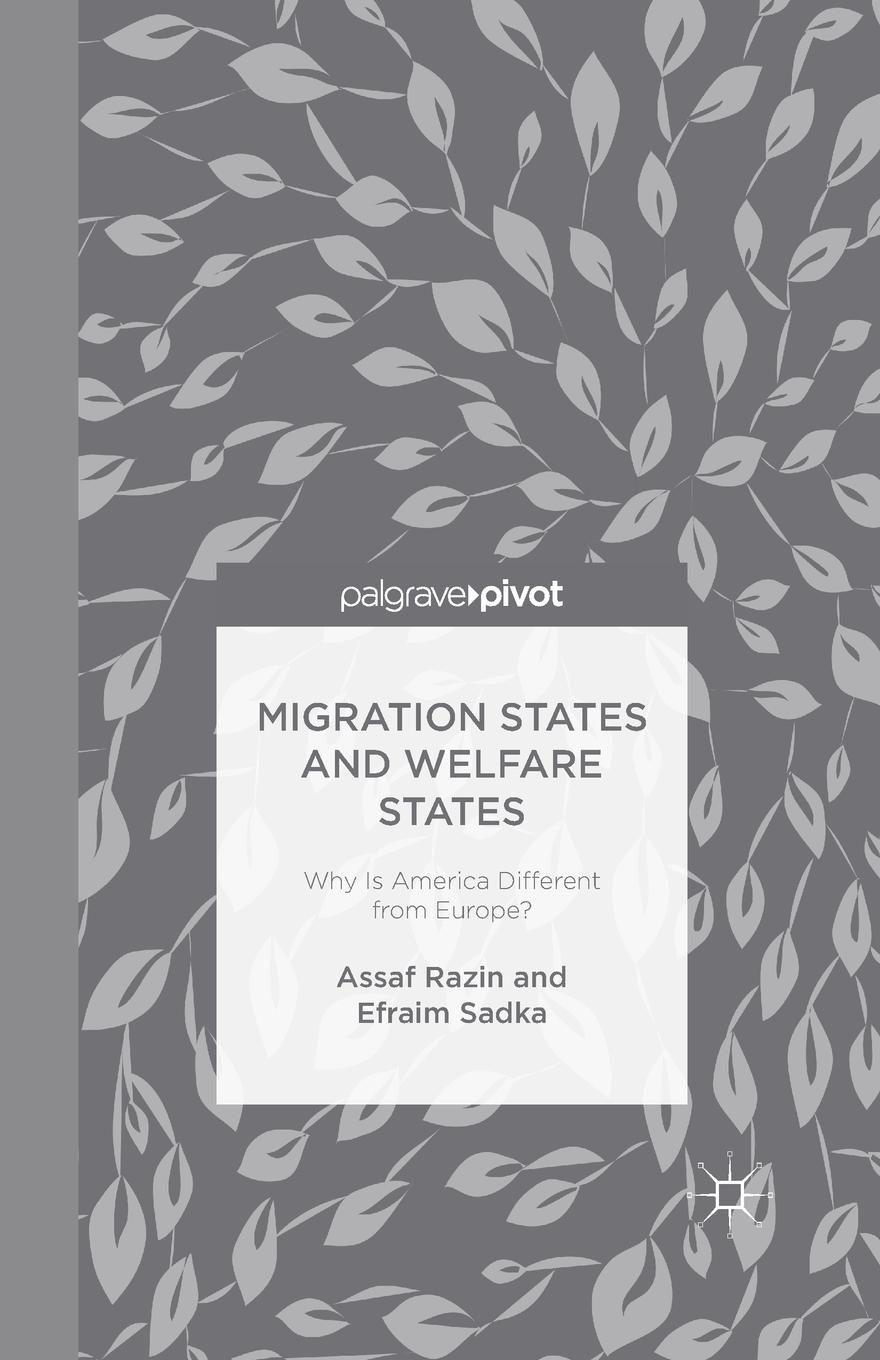 A. Razin, E. Sadka Migration States and Welfare States. Why Is America Different from Europe?