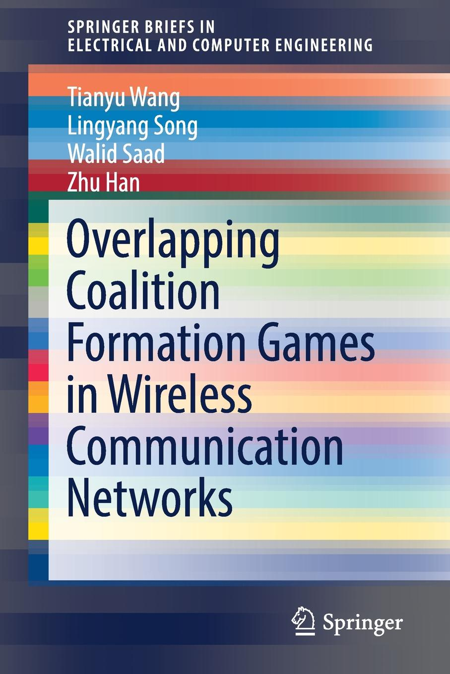 Tianyu Wang, Lingyang Song, Walid Saad Overlapping Coalition Formation Games in Wireless Communication Networks mostafa redwan hardpan formation in mine tailings