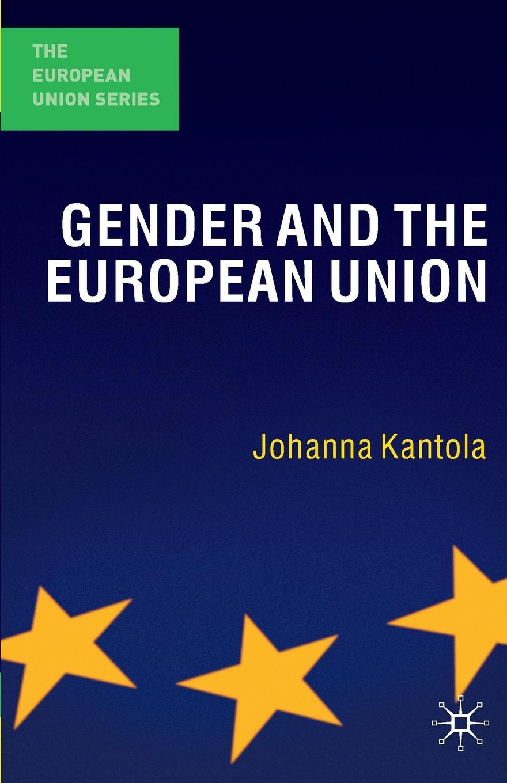 цены на J. Kantola Gender and the European Union  в интернет-магазинах