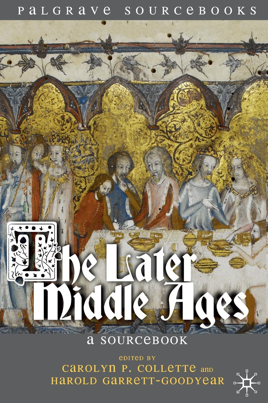 Carolyn P. Collette, Harold Garrett-Goodyear The Later Middle Ages. A Sourcebook 1920s fashion the definitive sourcebook