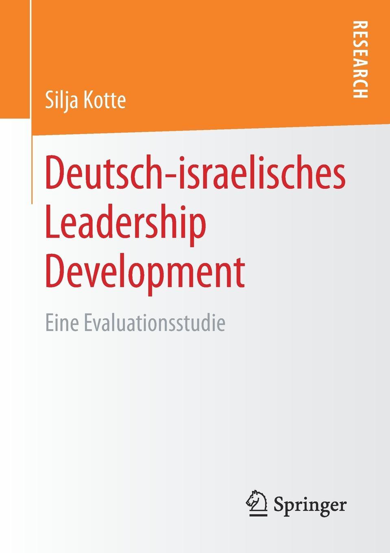Silja Kotte Deutsch-israelisches Leadership Development. Eine Evaluationsstudie silja vuorikuru aino kallas maailma südames