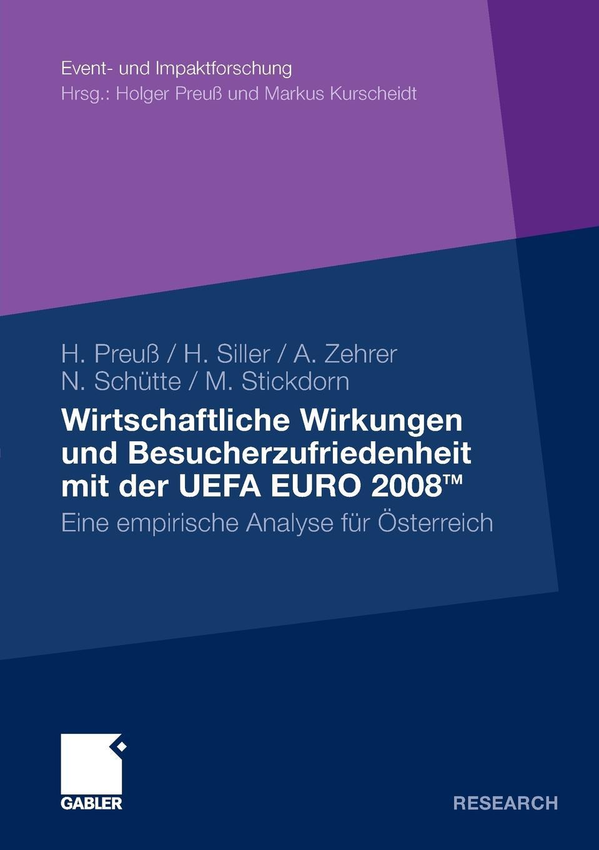 Wirtschaftliche Wirkungen und Besucherzufriedenheit mit der UEFA EURO 2008TM недорого