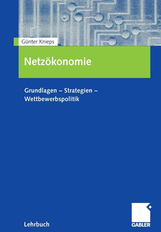 Günter Knieps Netzokonomie günter christian möller altdrachenstein