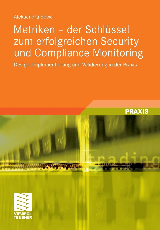 Metriken - der Schlussel zum erfolgreichen Security und Compliance Monitoring marco reiferth selbstheilung als schlussel zum lebensgluck
