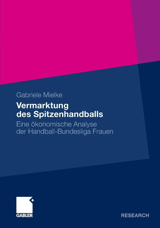 """Vermarktung des Spitzenhandballs Книга""""Vermarktung des Spitzenhandballs""""...."""