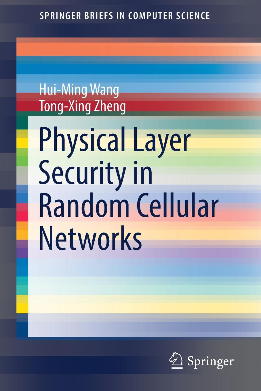 лучшая цена Hui-Ming Wang, Tong-Xing Zheng Physical Layer Security in Random Cellular Networks