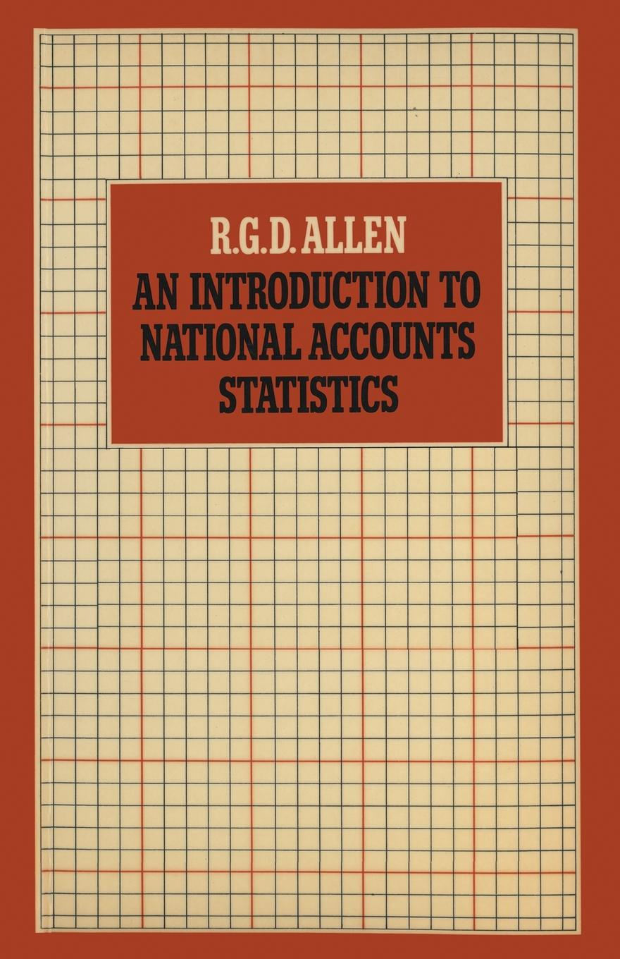 R. Allen An Introduction to National Accounts Statistics michael crawley j statistics an introduction using r