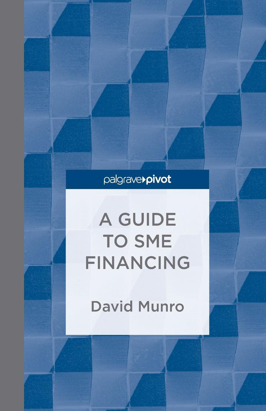 D. Munro A Guide to SME Financing