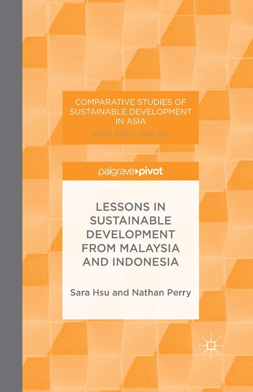 S. Hsu, N. Perry Lessons in Sustainable Development from Malaysia and Indonesia development of small scale food industry cluster in indonesia