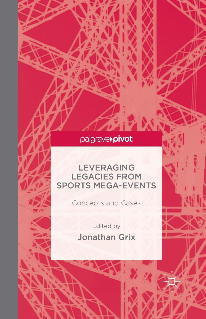 Leveraging Legacies from Sports Mega-Events. Concepts and Cases shakespeare and emotions inheritances enactments legacies