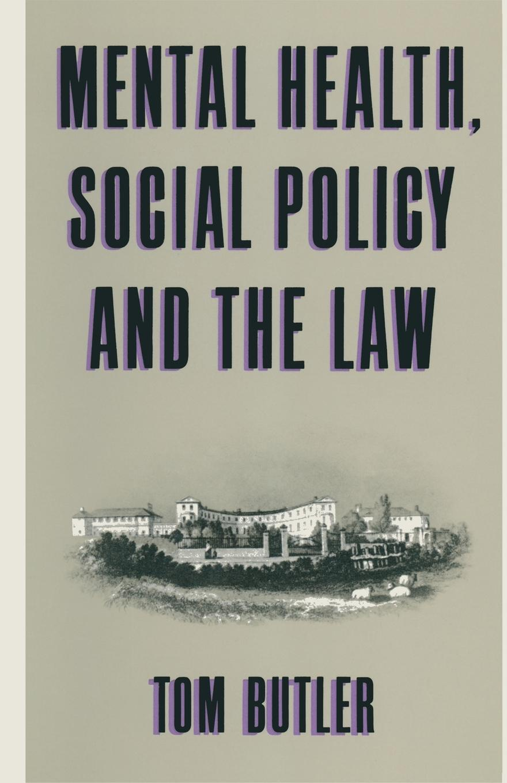 лучшая цена Tom Butler Mental Health, Social Policy and the Law