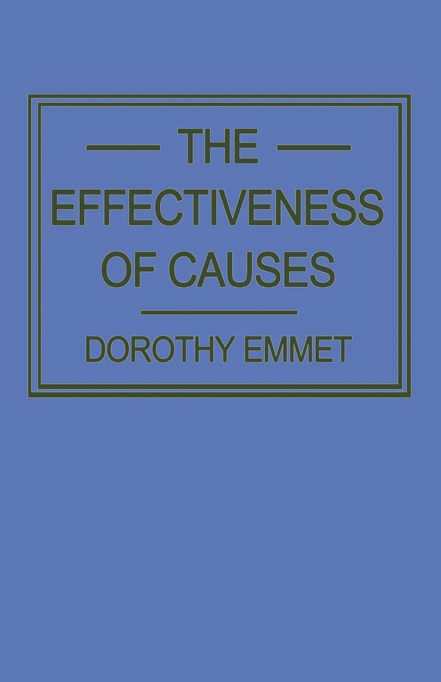 Dorothy Emmet The Effectiveness of Causes dynamics of managerial effectiveness
