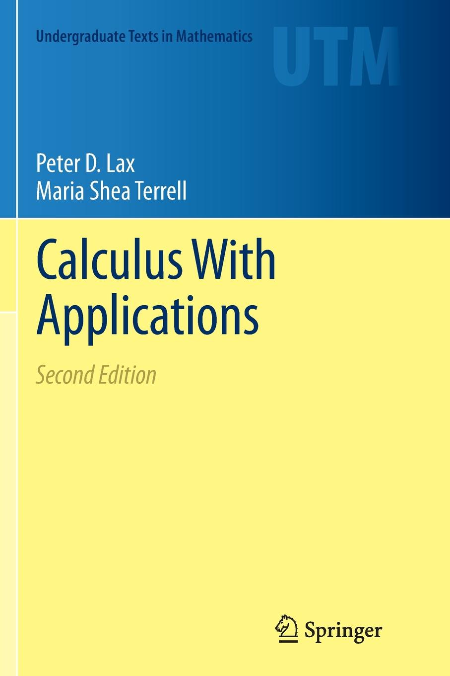 Peter D Lax, Maria Shea Terrell Calculus With Applications