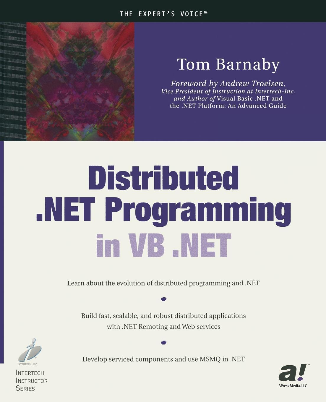 Tom Barnaby Distributed .NET Programming in VB .NET музыка zaycev net