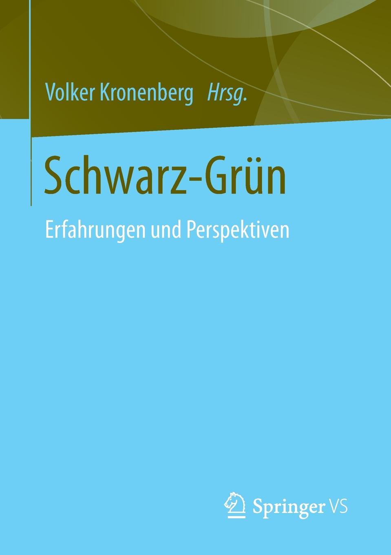 цена на Schwarz-Grun. Erfahrungen und Perspektiven