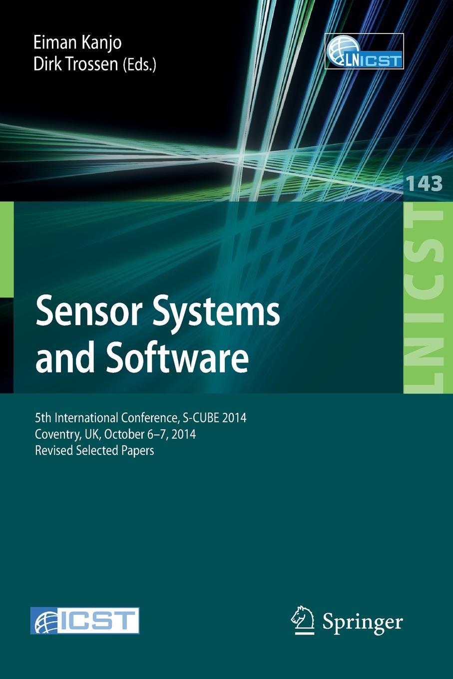 Sensor Systems and Software. 5th International Conference, S-CUBE 2014, Coventry, UK, October 6-7, 2014, Revised Selected Papers