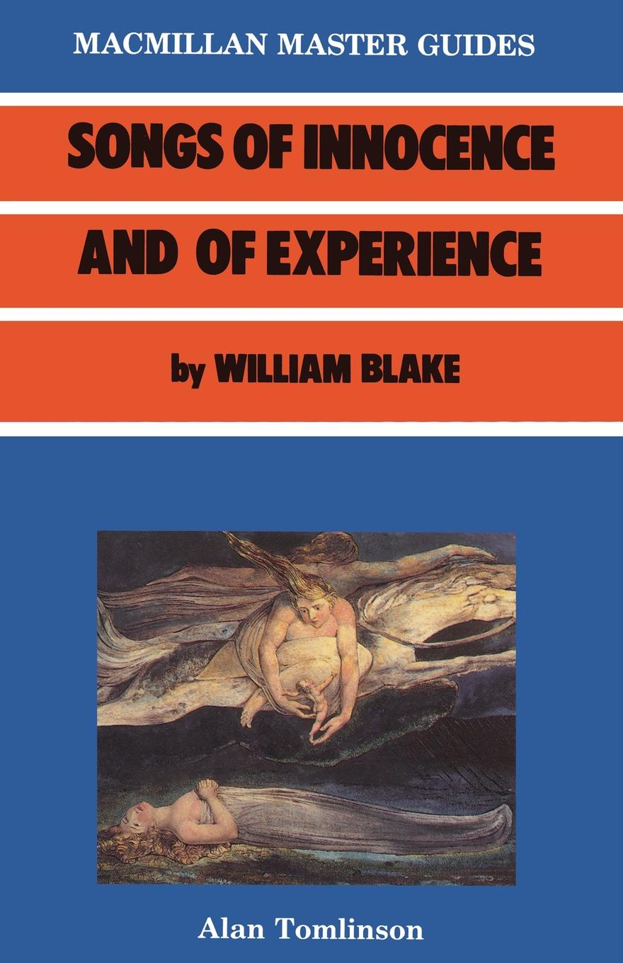 Alan Tomlinson, William Blake Blake. Songs of Innocence and Experience william blake on self and soul