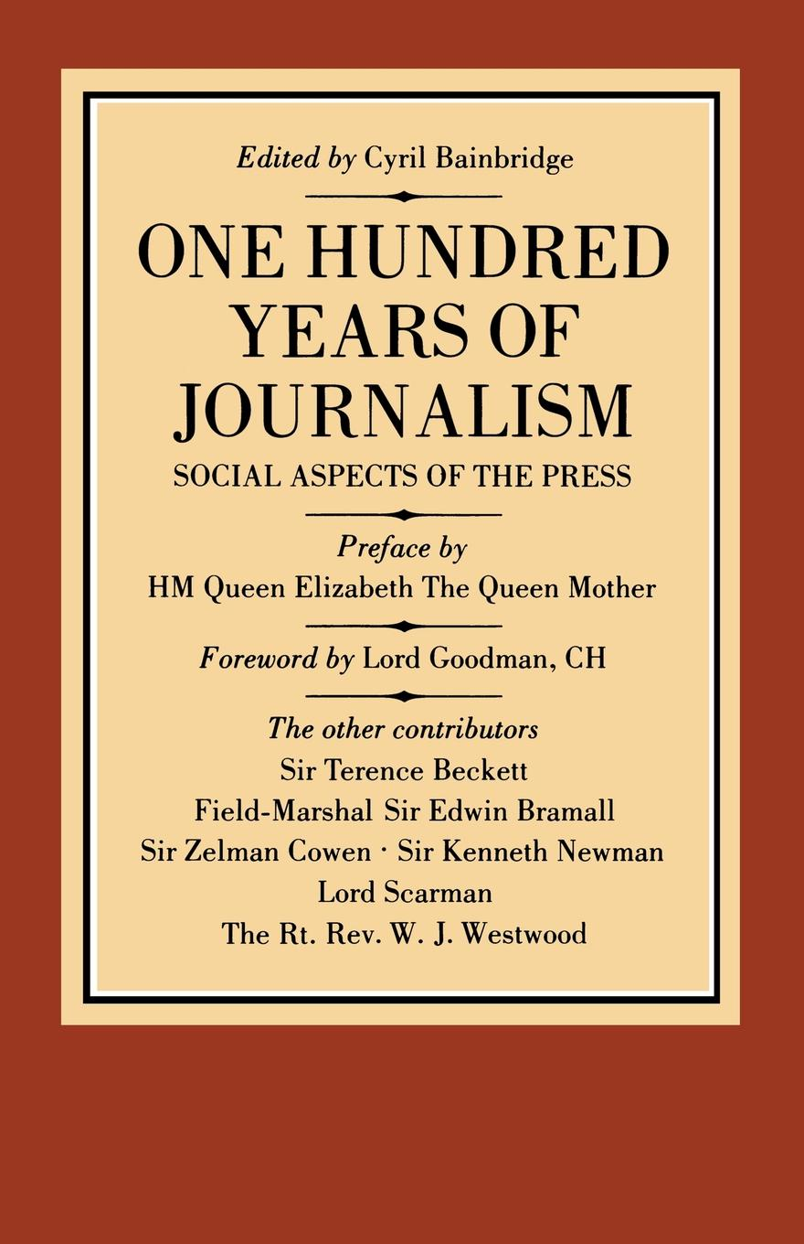 One Hundred Years of Journalism. Social Aspects the Press