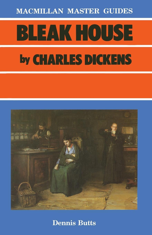 Dennis Butts Bleak House by Charles Dickens цена 2017