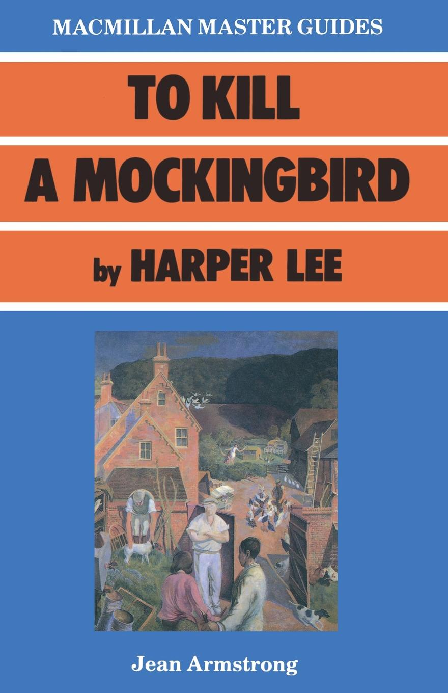 Jean Armstrong To Kill a Mockingbird by Harper Lee