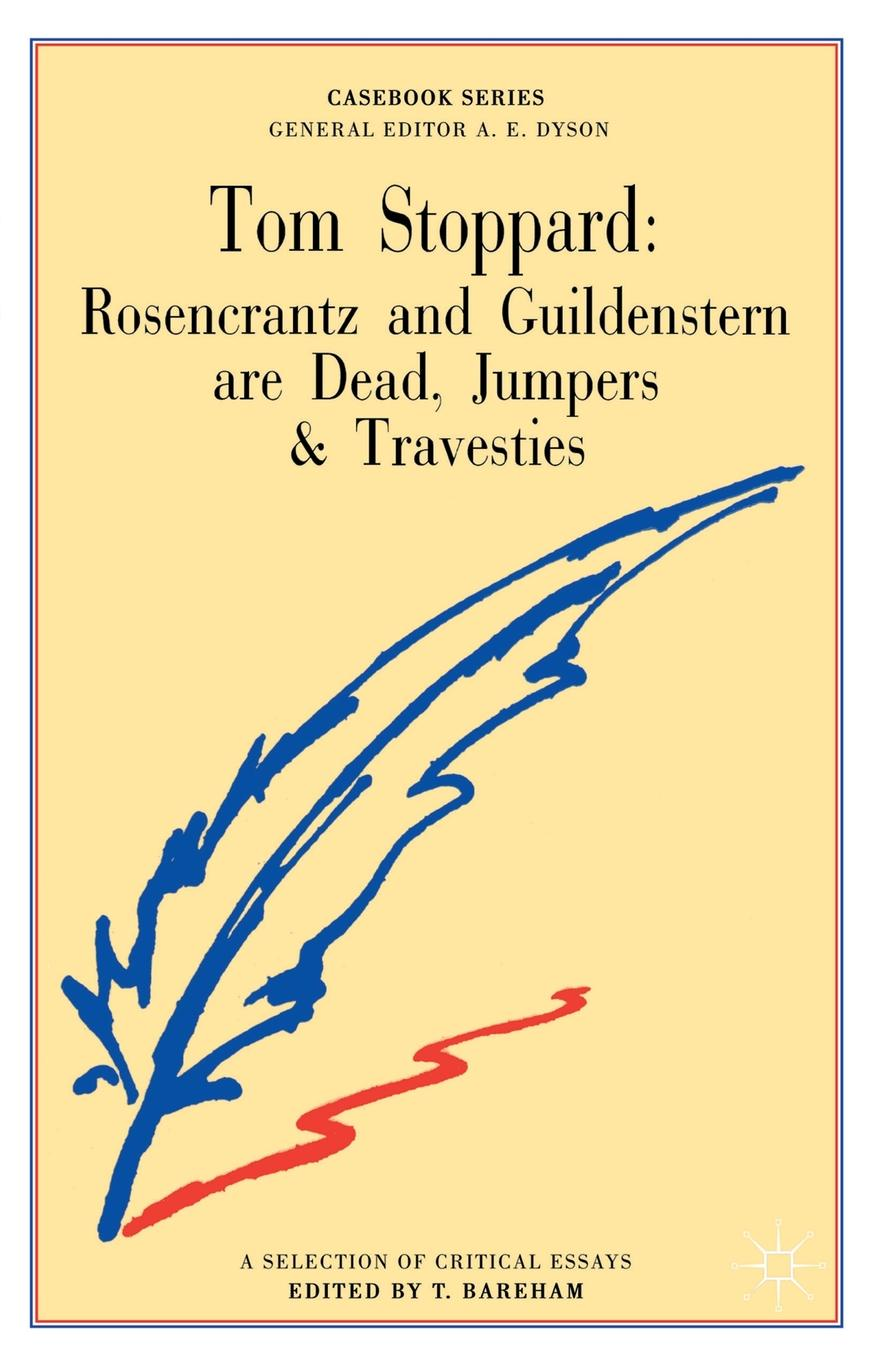 Tom Stoppard. Rosencrantz and Guildenstern are Dead, Jumpers and Travesties cengage learning gale a study guide for tom stoppard s rosencrantz and guildenstern are dead