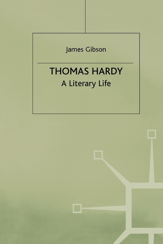 купить J. Gibson Thomas Hardy. A Literary Life по цене 6527 рублей