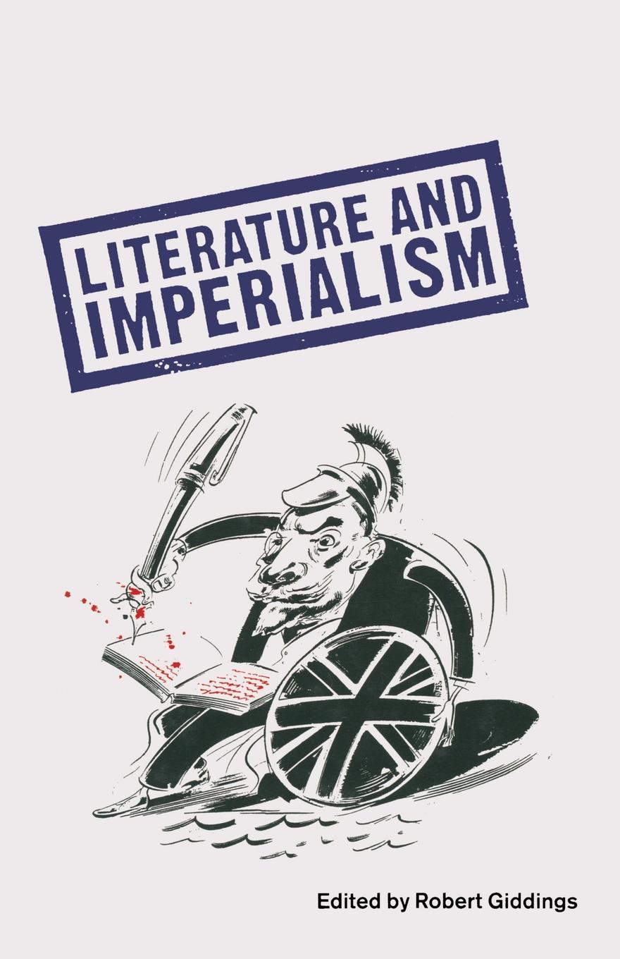Robert Giddings Literature And Imperialism цена и фото