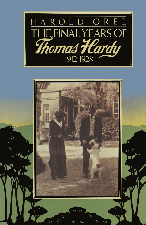 все цены на Harold Orel The Final Years of Thomas Hardy, 1912-1928 онлайн