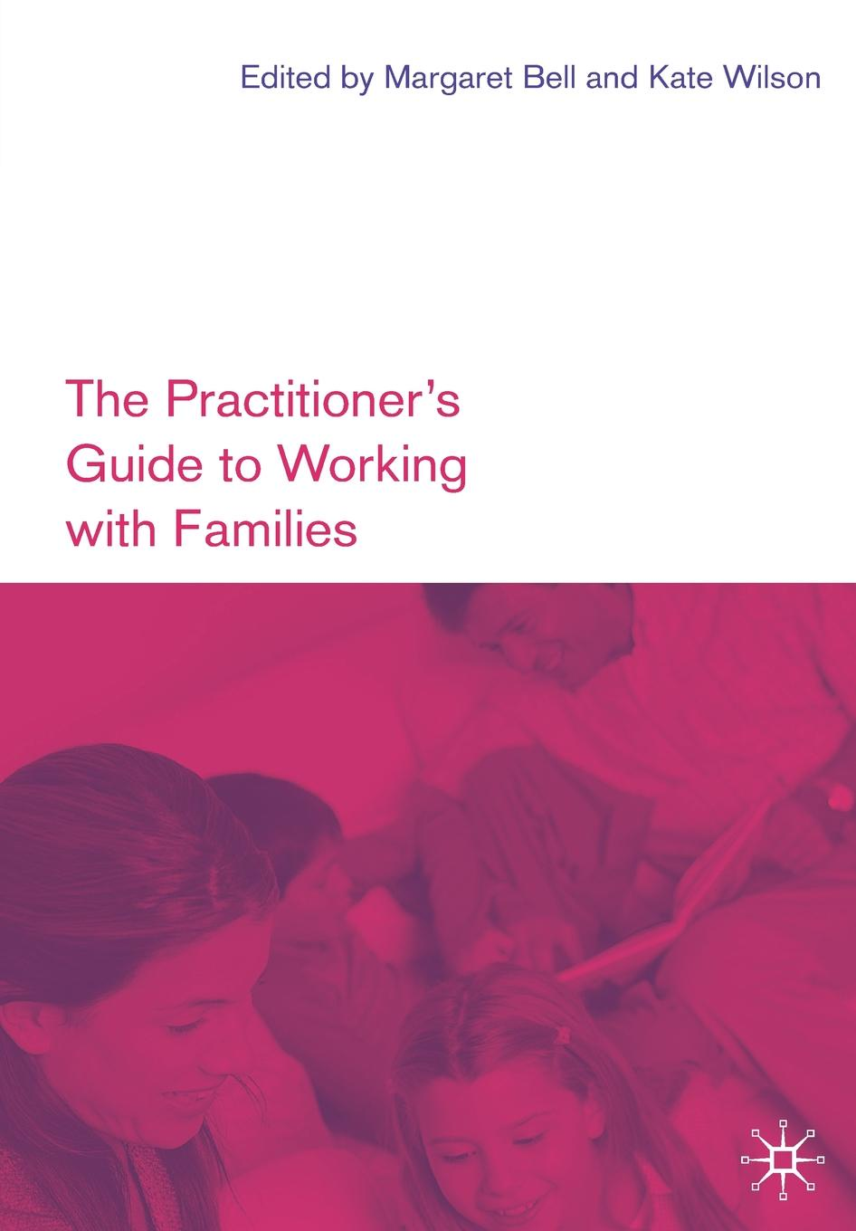 The Practitioner's Guide to Working with Families jim gatheral the volatility surface a practitioner s guide