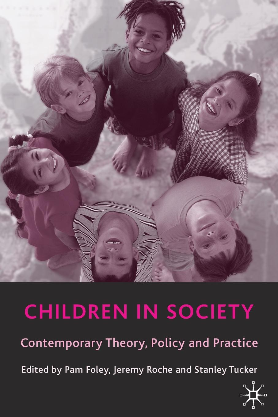 Children in Society. Contemporary Theory, Policy and Practice contemporary uses of technology in k 12 physical education policy practice and advocacy
